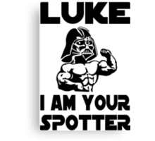Star Wars Darth Vader Luke I Am Your Spotter Gym Mashup Canvas Print