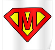 M letter in Superman style Poster