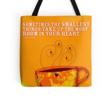 What my Coffee says to me -  September 7, 2012 Tote Bag