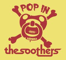 Pop in the soothers by lilterra.com Baby Tee