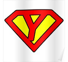 Y letter in Superman style Poster