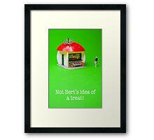Not Bert's idea of a treat! Framed Print