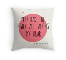 Glynda The Good Witch Quote Throw Pillow