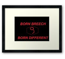 Breech and Proud Framed Print