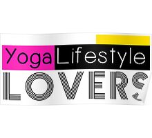 YogaLifestyle Lovers Poster