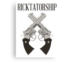 Ricktatorship Canvas Print
