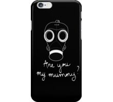 Doctor Who - Are you my mummy ? iPhone Case/Skin
