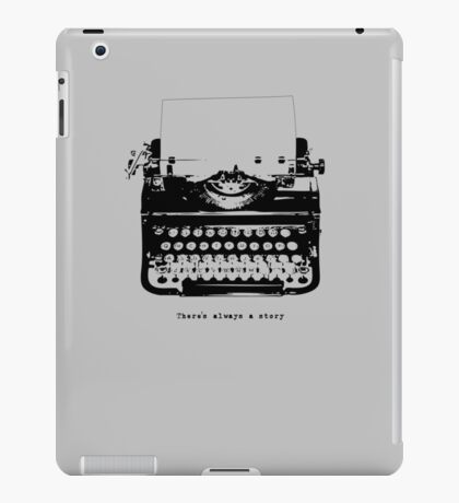 Always A Story iPad Case/Skin