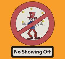 No Showing Off (Juggler) by Jonnyfez