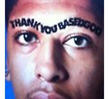 Thank You Based God Unibrow Photographic Print