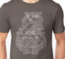 As Long A We Have Wine V1 T-Shirt