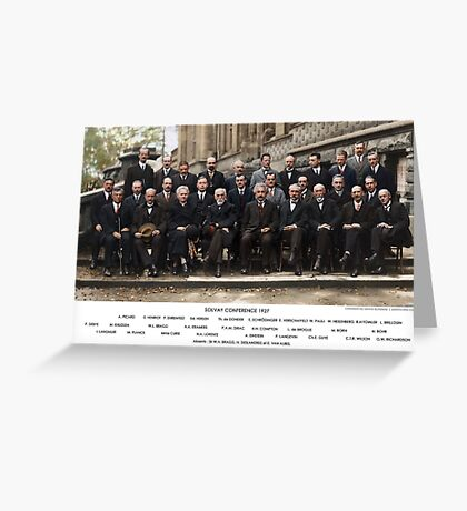 Colorized - Solvay Conference 1927. Einstein, Curie, Bohr and more. Greeting Card
