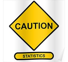 Sign   Caution   Statistics Poster