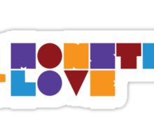 Monster Love: The Text Version Sticker