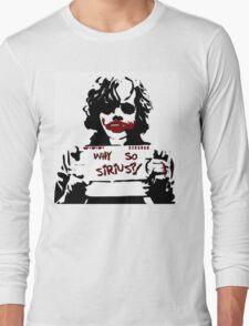 Why so Sirius? Long Sleeve T-Shirt