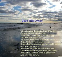 Love Him Away by Adrena87