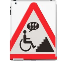 Annoying lack of disabled facilities road sign iPad Case/Skin