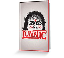 """The Lunatic"" Wrestling Design Greeting Card"