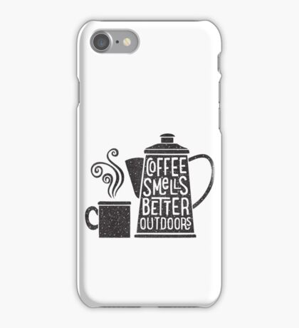 Coffee Smells Better iPhone Case/Skin