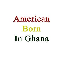 American Born In Ghana  Photographic Print