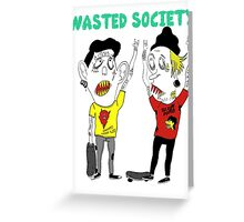 Wasted Punks Greeting Card