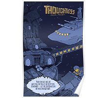 Thoughtless Space Poster