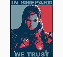 In Shepard we Trust Unisex T-Shirt