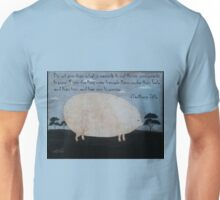 Pearls to pigs. Unisex T-Shirt