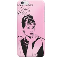 """Nothing is impossible..."" Audrey Hepburn Quote iPhone Case/Skin"
