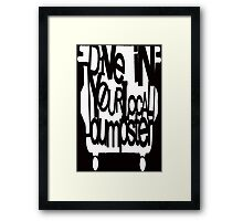Dumpster Diving Framed Print