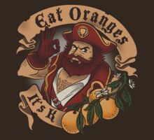 Eat Oranges It's K T-Shirt