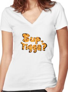 Sup, Tigga? Women's Fitted V-Neck T-Shirt
