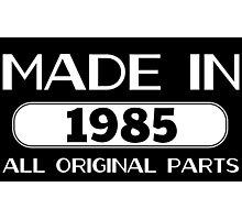 Made in 1985 all original parts Photographic Print