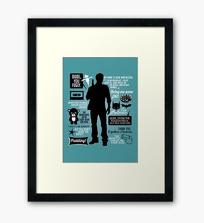 Dean Winchester Quotes Framed Print