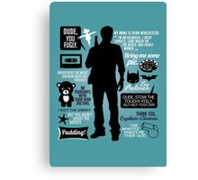 Dean Winchester Quotes Canvas Print