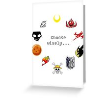 Choose Wisely Greeting Card