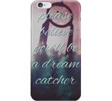 Please Believe iPhone Case/Skin