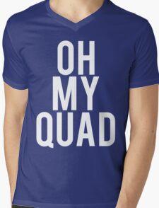 Oh My Quad - Funny Bodybuilding Mens V-Neck T-Shirt