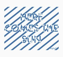Here Comes The Sun by Eighty7