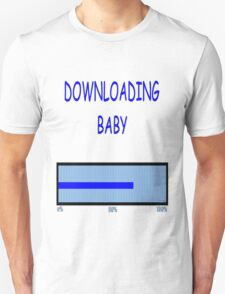 DOWNLOADING BABY Unisex T-Shirt