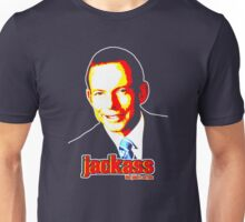 Tony Abbott - jackass Unisex T-Shirt