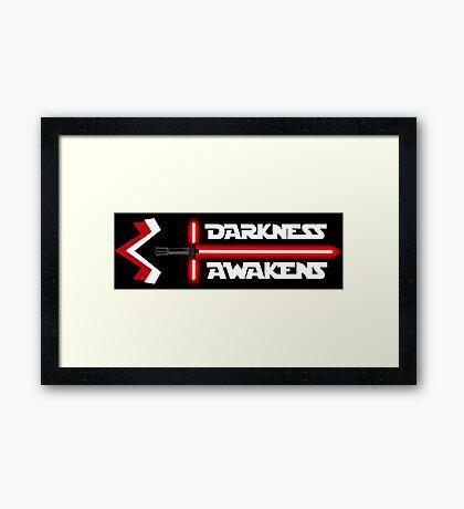 Darkness Awakens Framed Print
