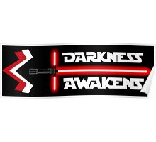 Darkness Awakens Poster