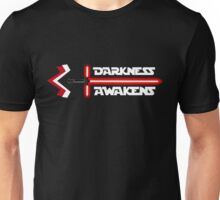 Darkness Awakens Unisex T-Shirt