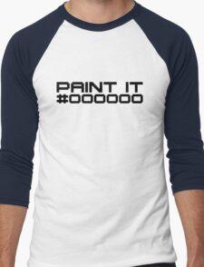 Paint It Black (Black Text White Block Version) Men's Baseball ¾ T-Shirt