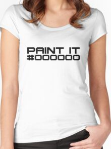 Paint It Black (Black Text Version) Women's Fitted Scoop T-Shirt