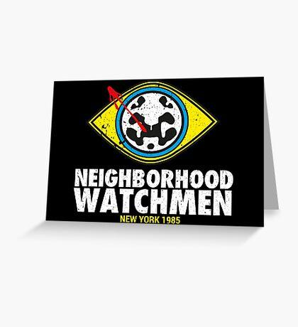 Neighborhood Watchmen Greeting Card