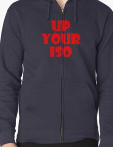 Up Your ISO T-Shirt