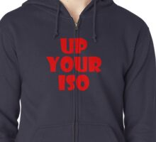 Up Your ISO Zipped Hoodie