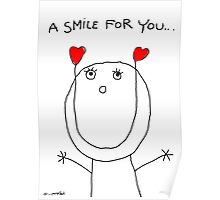A SMILE FOR YOU  Poster